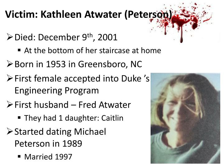 Victim: Kathleen Atwater (Peterson)
