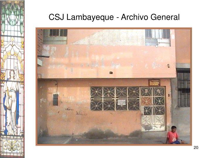 CSJ Lambayeque - Archivo General