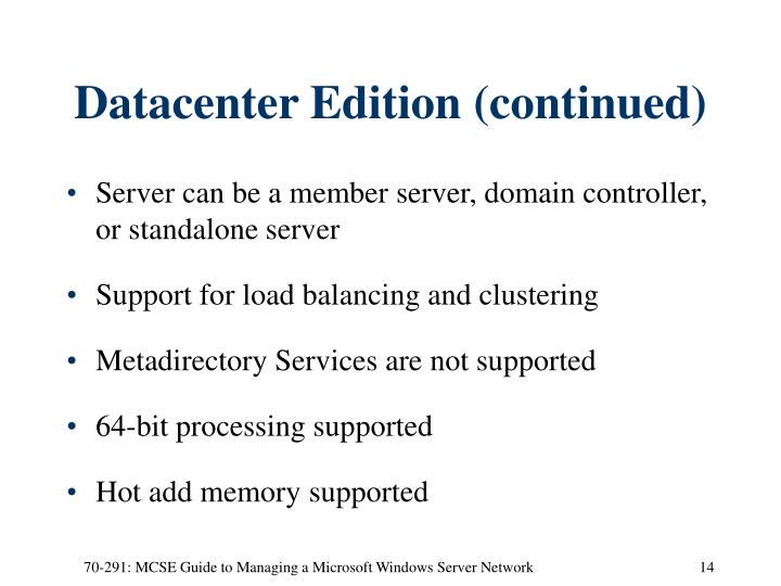 Datacenter Edition (continued)