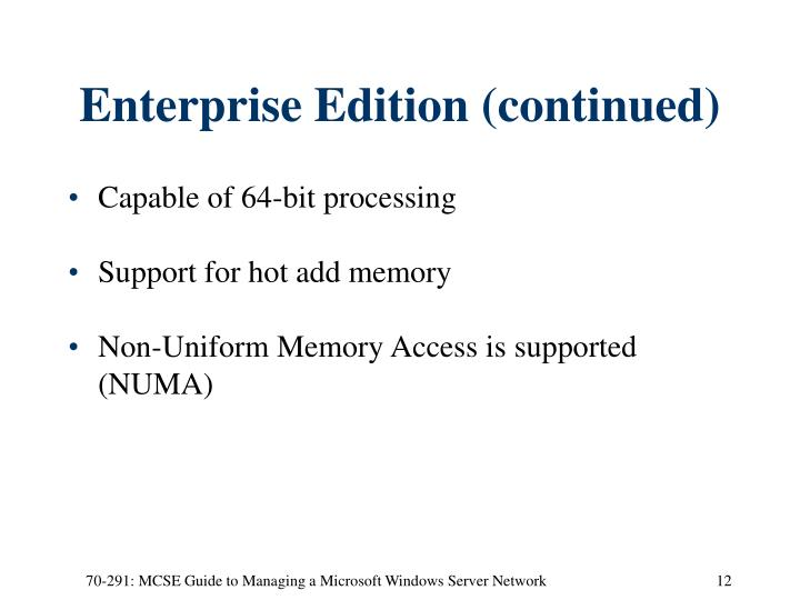 Enterprise Edition (continued)