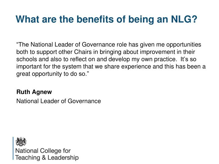 What are the benefits of being an NLG?