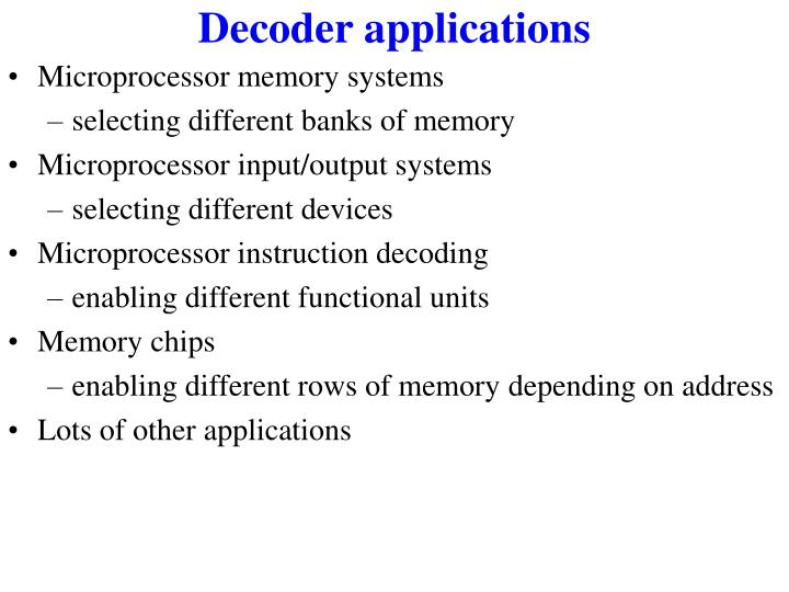 Decoder applications