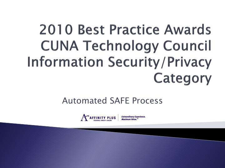 2010 best practice awards cuna technology council information security privacy category n.