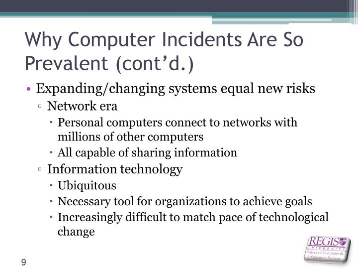 Why Computer Incidents Are So Prevalent (cont'd.)
