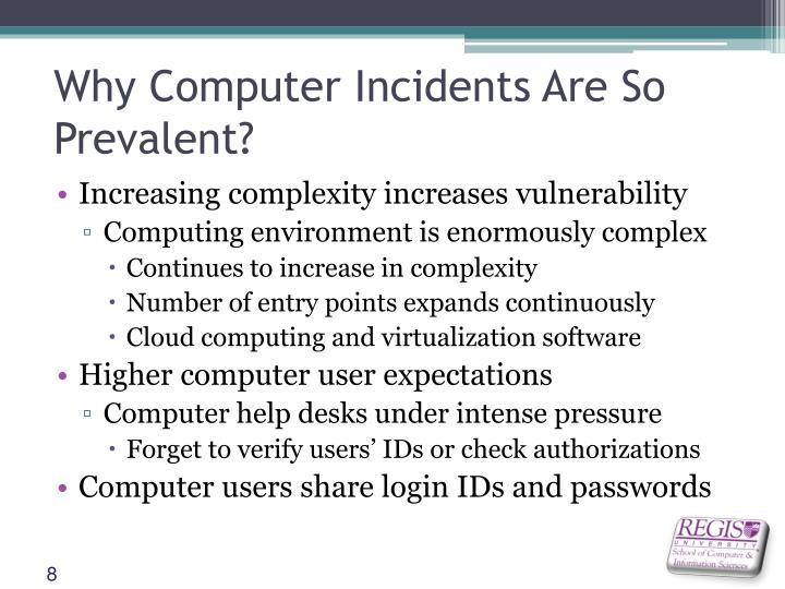 Why Computer Incidents Are So Prevalent?