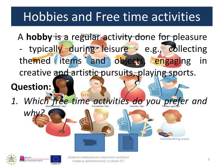 leisure and final draft hobbies Hobbies, sports and physical why a leisure strategy leisure promotes our quality of life and can: draft leisure strategy • key themes • principles • goals.