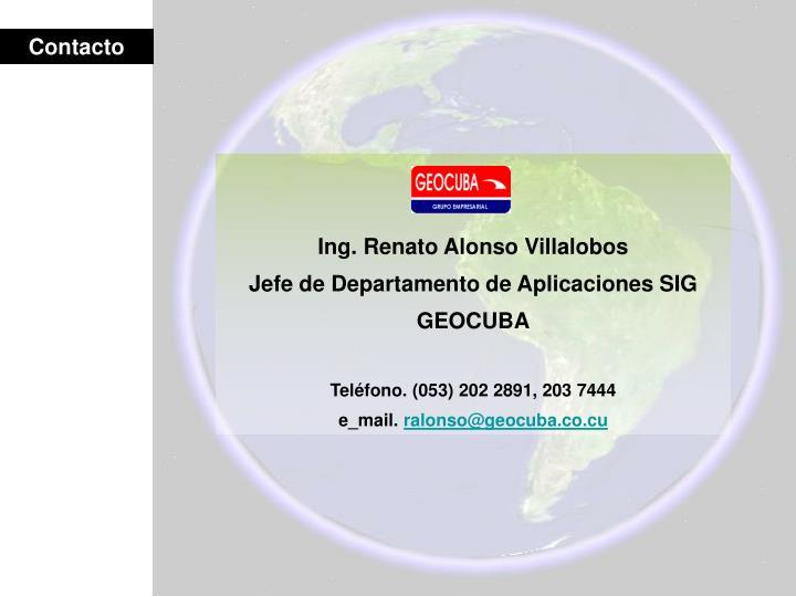 Ing. Renato Alonso Villalobos