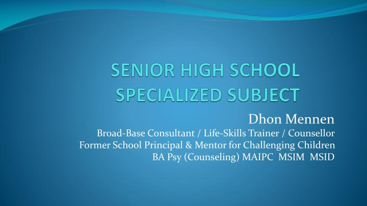 senior high school specialized subject n.