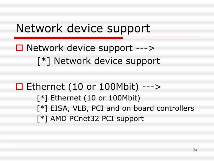 Network device support
