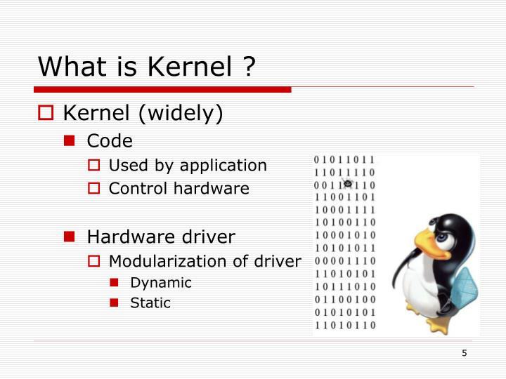 What is Kernel ?