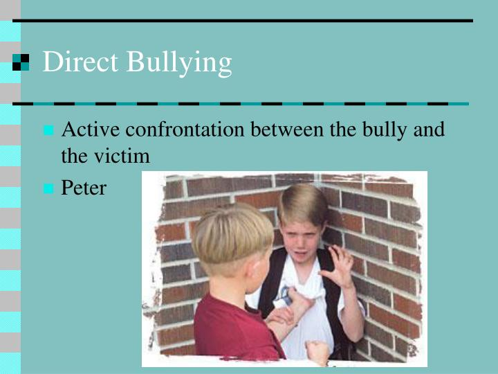 Direct Bullying