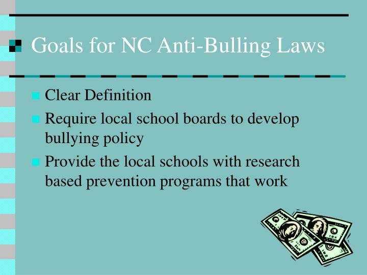 Goals for NC Anti-Bulling Laws