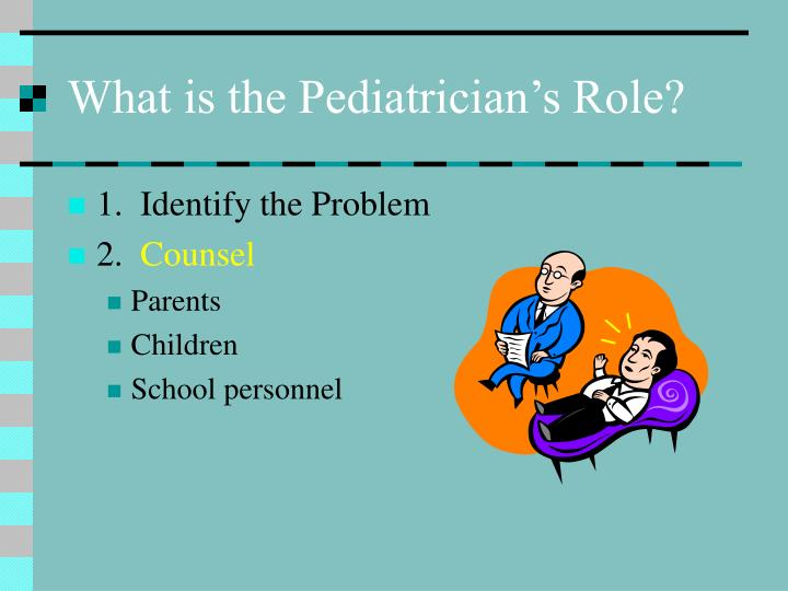 What is the Pediatrician's Role?