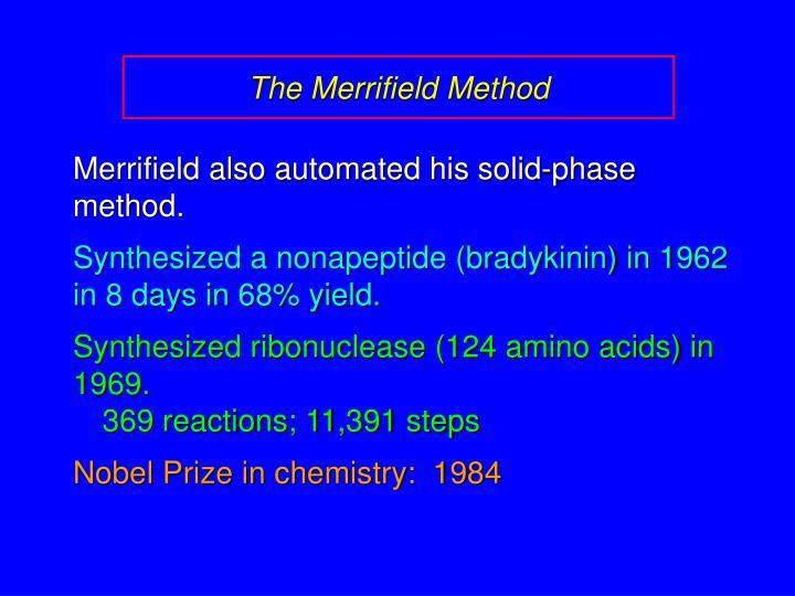 The Merrifield Method