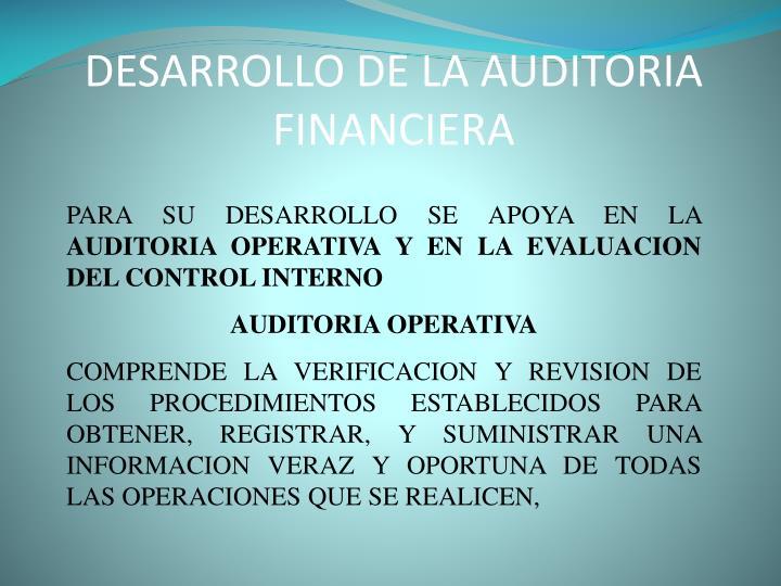 DESARROLLO DE LA AUDITORIA FINANCIERA