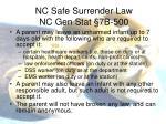 nc safe surrender law nc gen stat 7b 500
