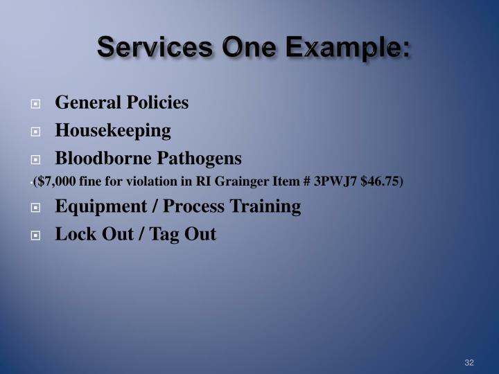 Services One Example: