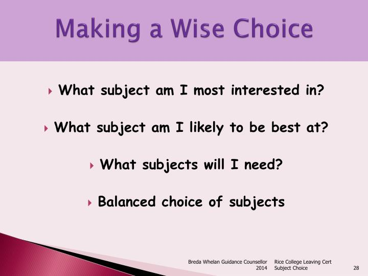 Making a Wise Choice