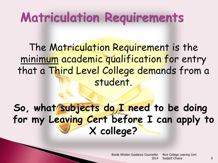 Matriculation Requirements