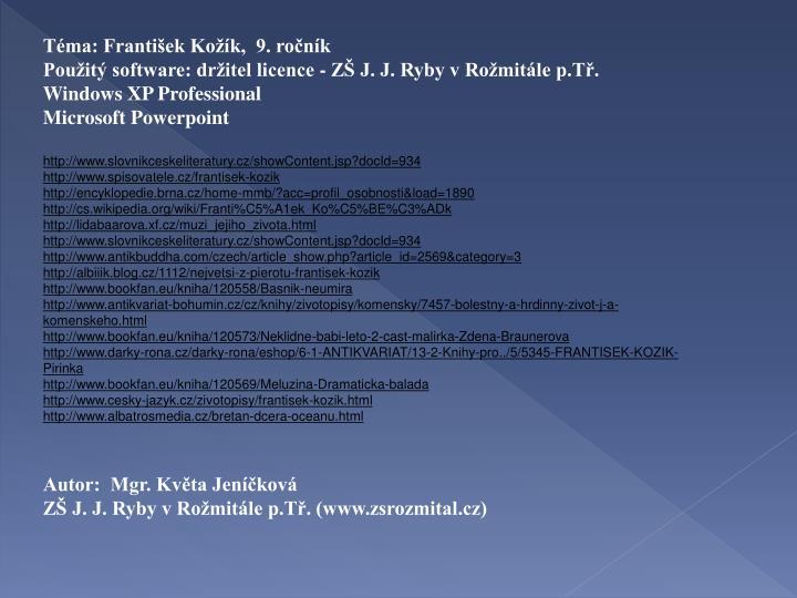 Téma: František Kožík,  9. ročník