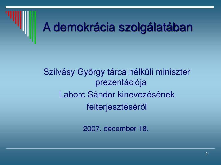 A demokr cia szolg lat ban
