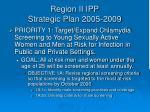 region ii ipp strategic plan 2005 2009