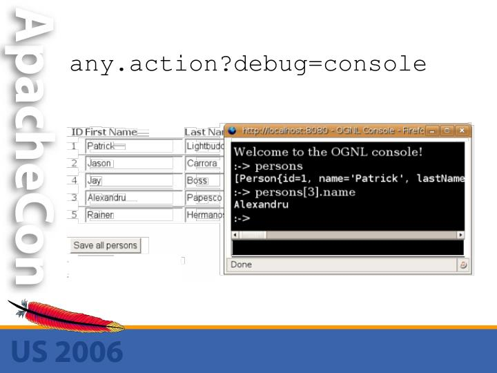 any.action?debug=console