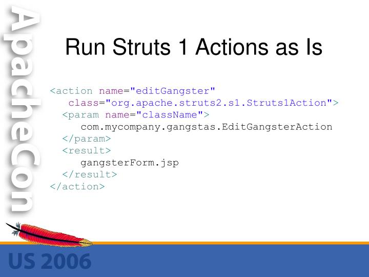Run Struts 1 Actions as Is