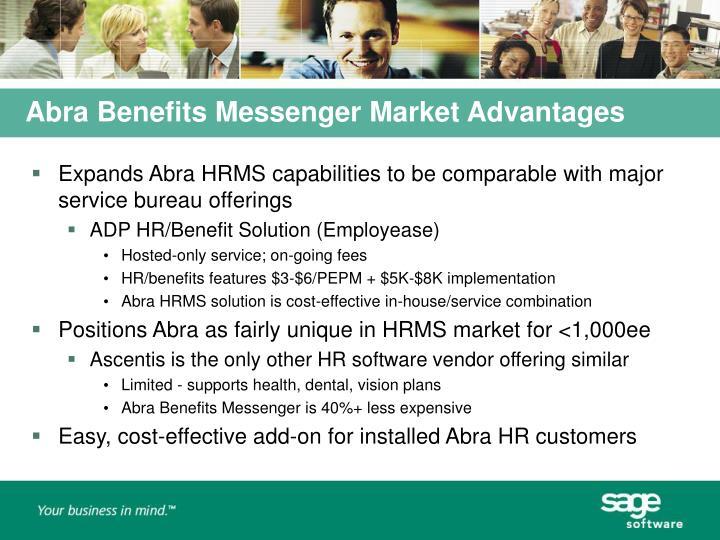 Abra Benefits Messenger Market Advantages