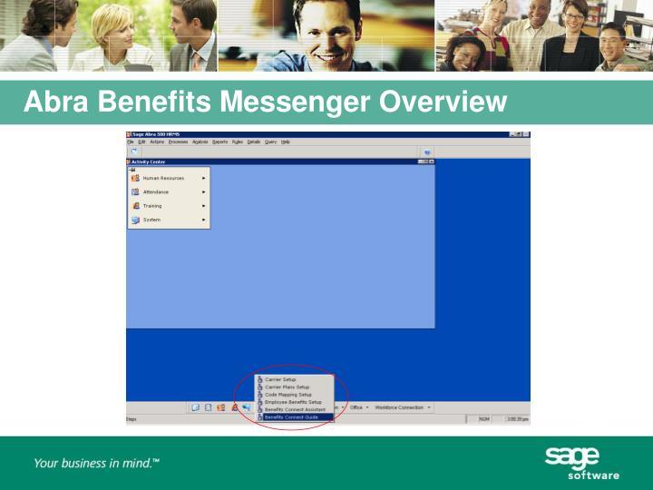 Abra Benefits Messenger Overview