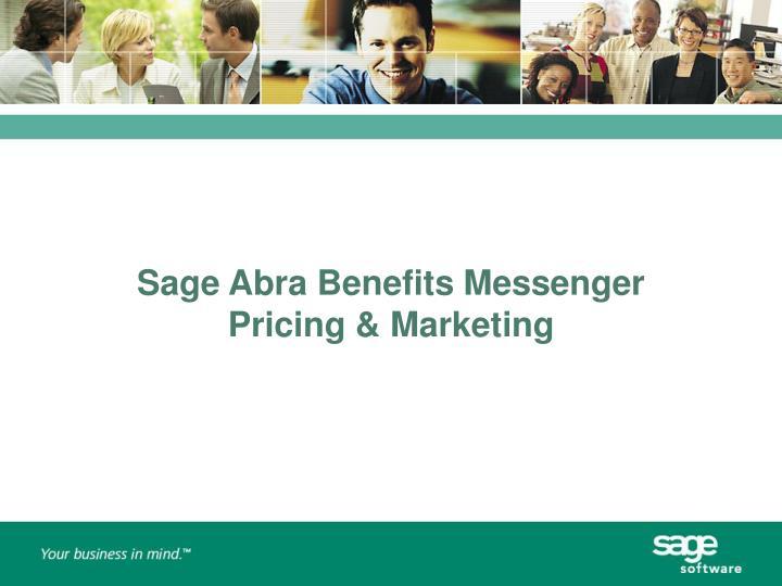 Sage Abra Benefits Messenger