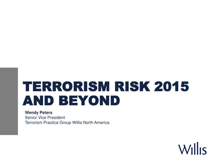 Terrorism risk 2015 and beyond