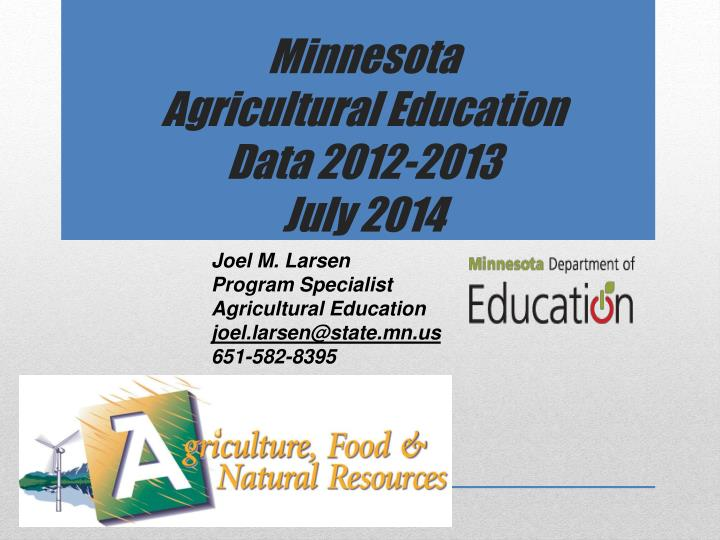 Minnesota agricultural education data 2012 2013 july 2014