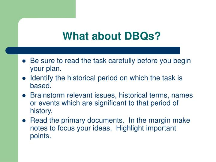 What about DBQs?