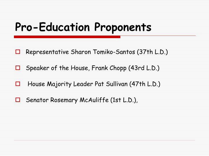 Pro-Education Proponents