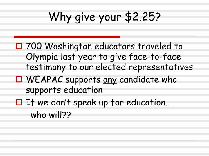 Why give your $2.25?