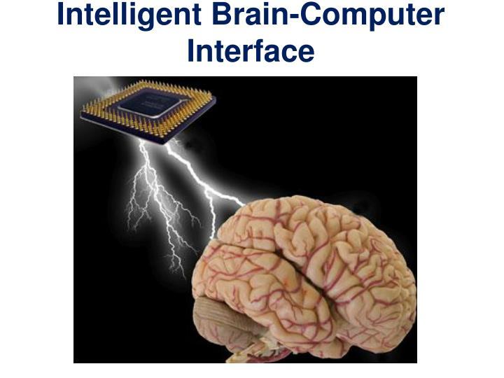 Intelligent Brain-Computer Interface
