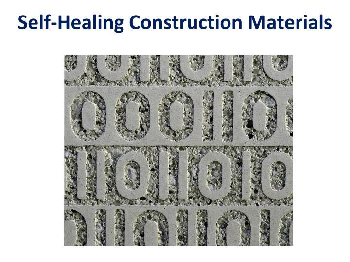 Self-Healing Construction Materials