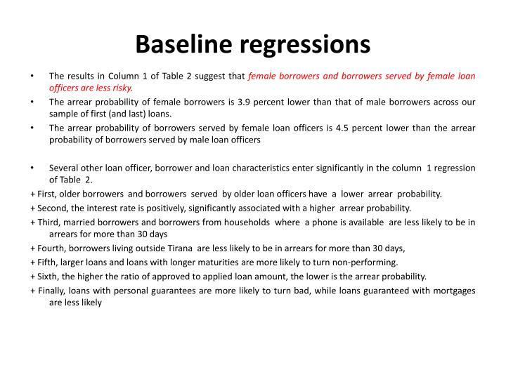 Baseline regressions