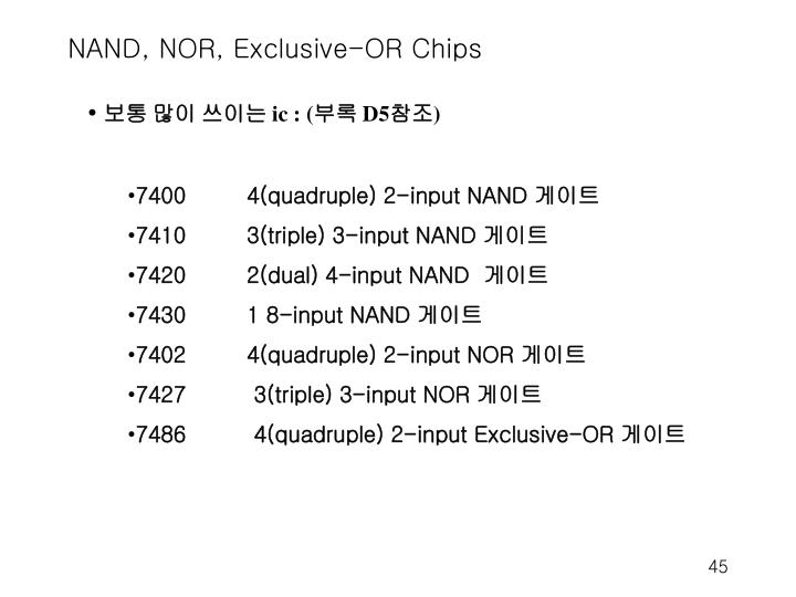 NAND, NOR, Exclusive-OR Chips