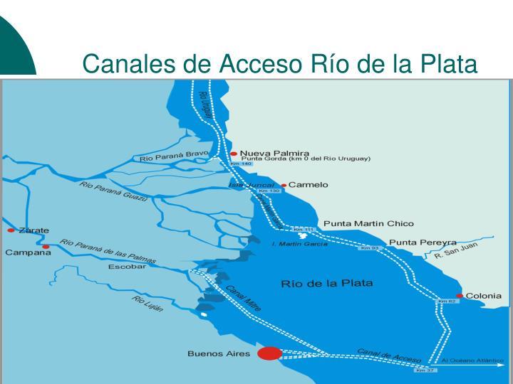 Canales de Acceso Río de la Plata