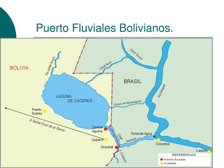 Puerto Fluviales Bolivianos.
