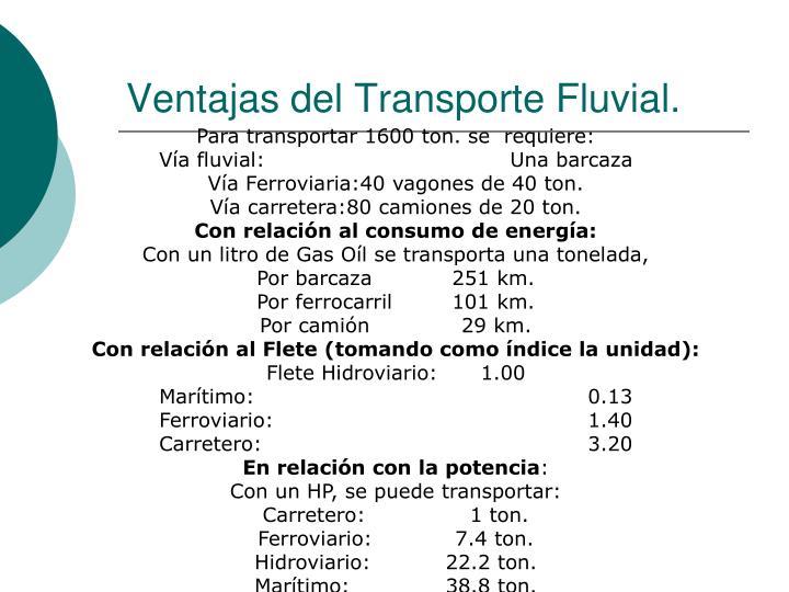 Ventajas del Transporte Fluvial.