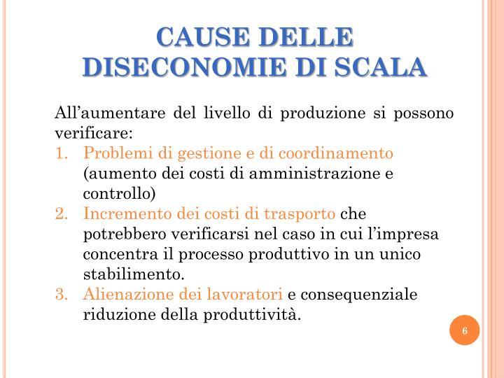 CAUSE DELLE DISECONOMIE DI SCALA