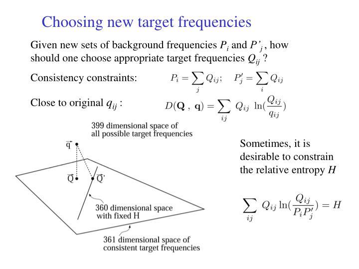 Choosing new target frequencies