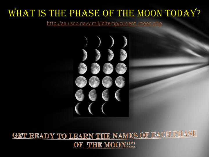 What is the phase of the moon today http aa usno navy mil idltemp current moon php