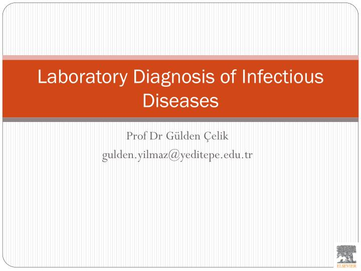 laboratory diagnosis of infectious diseases n.