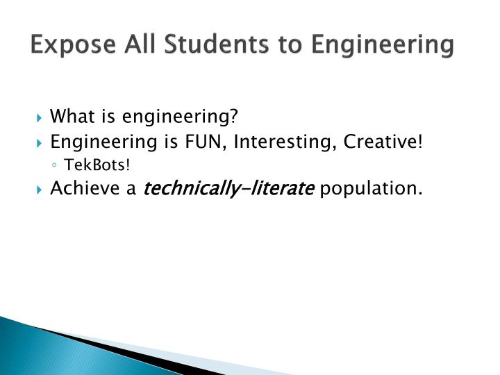 Expose All Students to Engineering