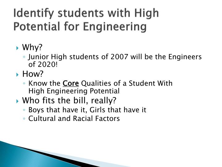Identify students with High Potential for Engineering
