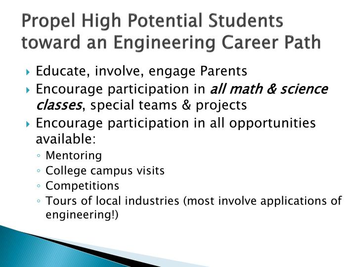 Propel High Potential Students toward an Engineering Career Path